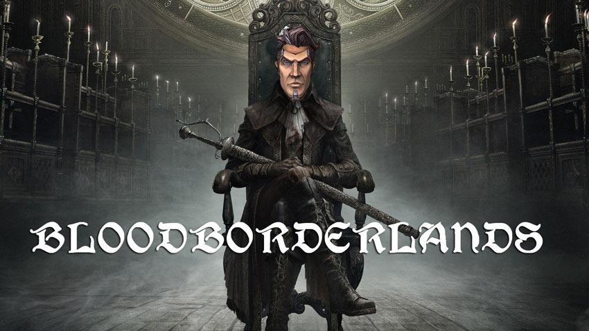 Bloodborderlands