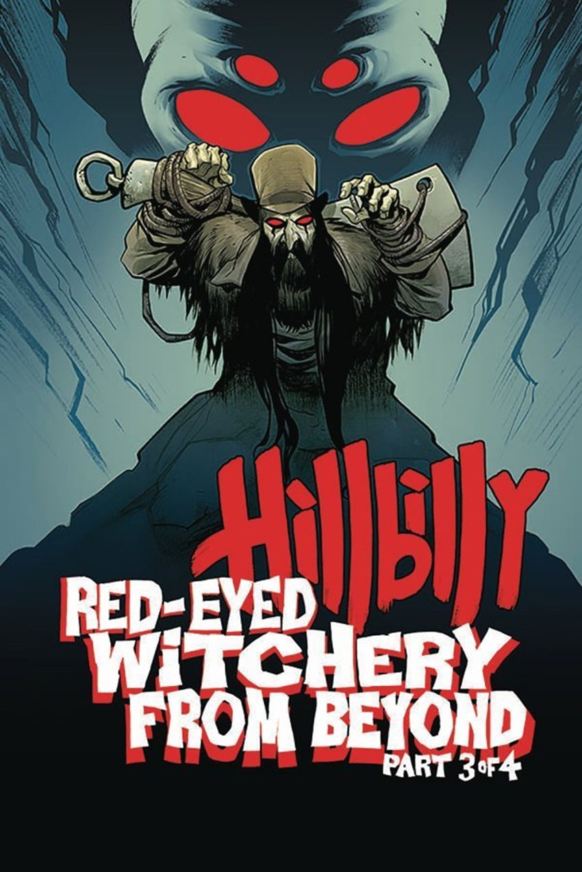 Hillbilly Red-Eyed Witchery From Beyond! #3