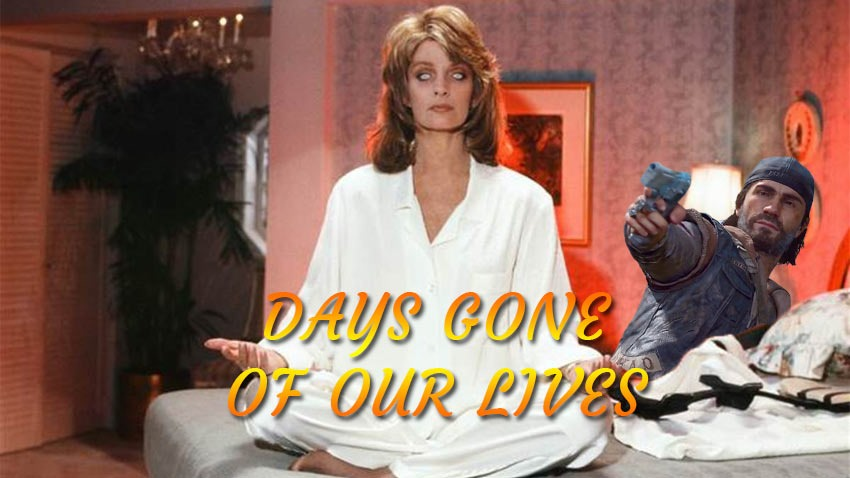 Days-Gone-of-our-lives