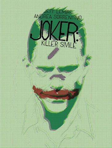 The Joker Killer Smile #1